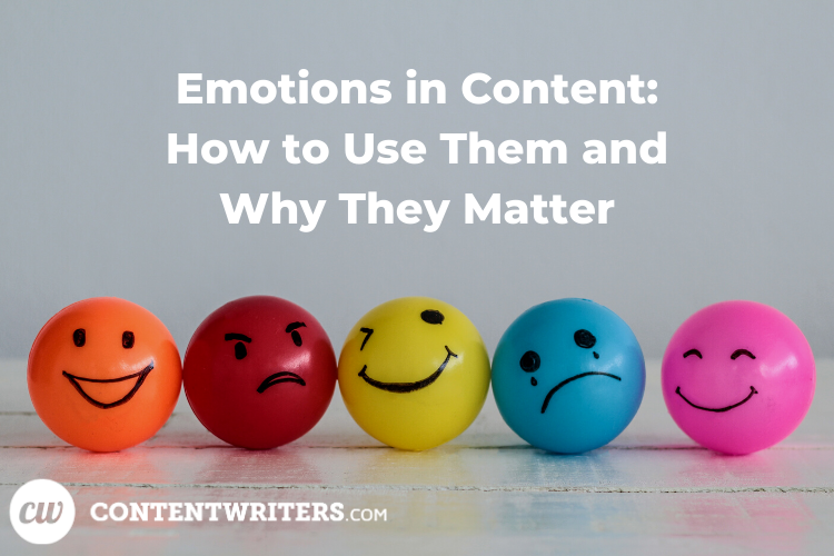 Emotions in Content How to Use Them and Why They Matter 1