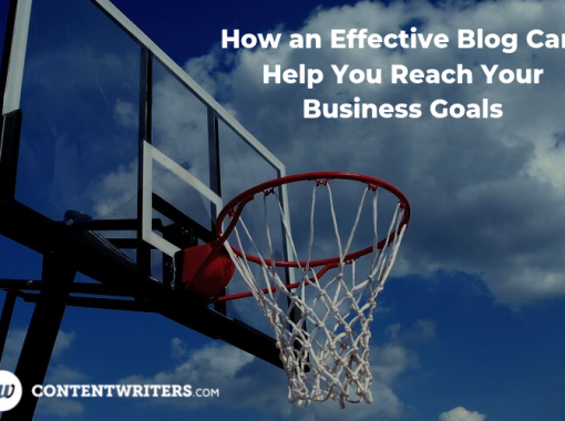 How an Effective Blog Can Help You Reach Your Business Goals