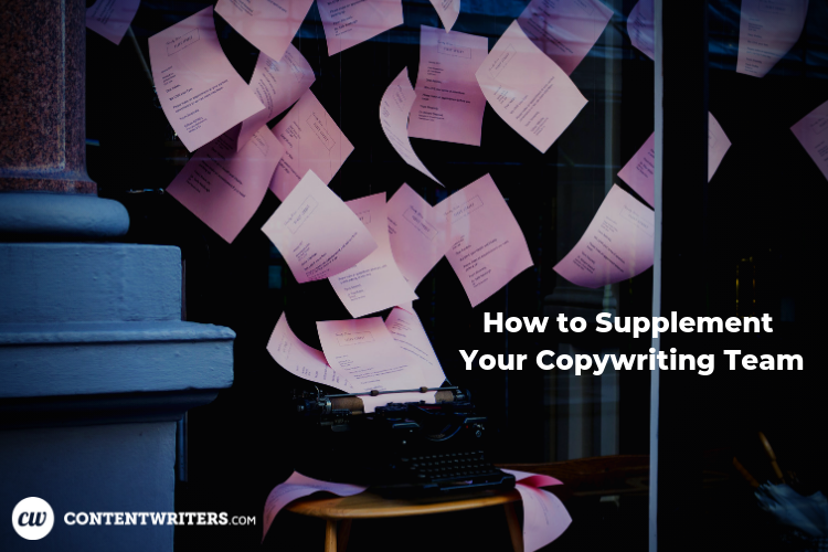 How to Supplement Your Copywriting Team