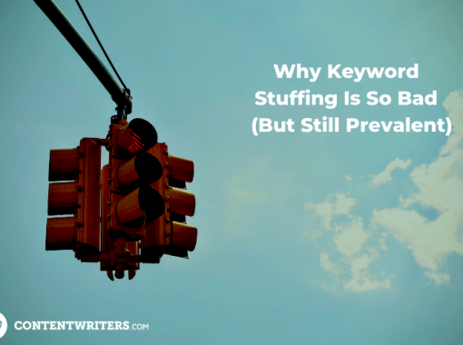 Why Keyword Stuffing Is So Bad But Still Prevalent