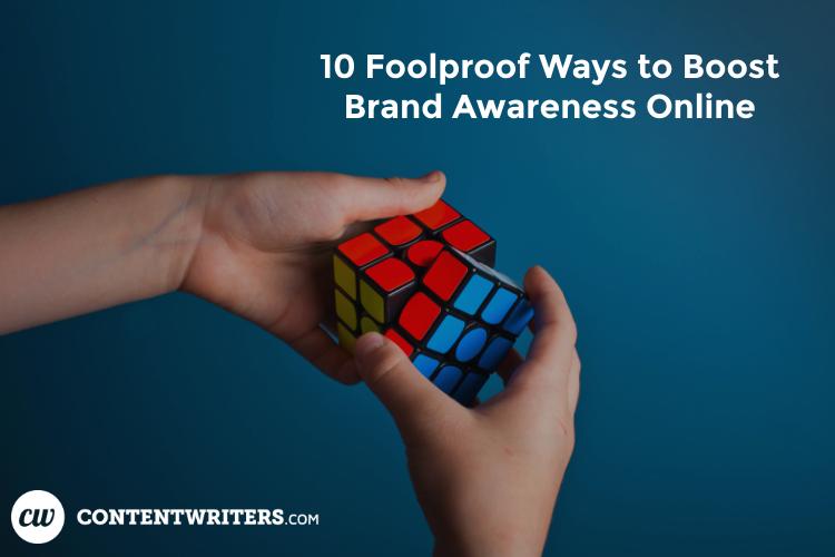 foolproof ways to raise brand awareness