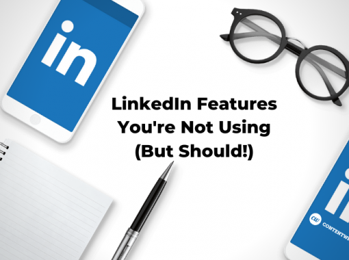 LinkedIn Features Youre Not Using But Should