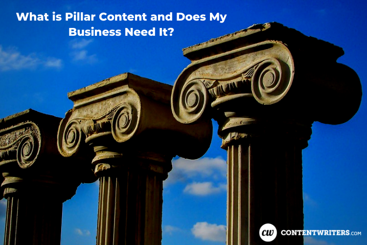 What is Pillar Content and Does My Business Need It