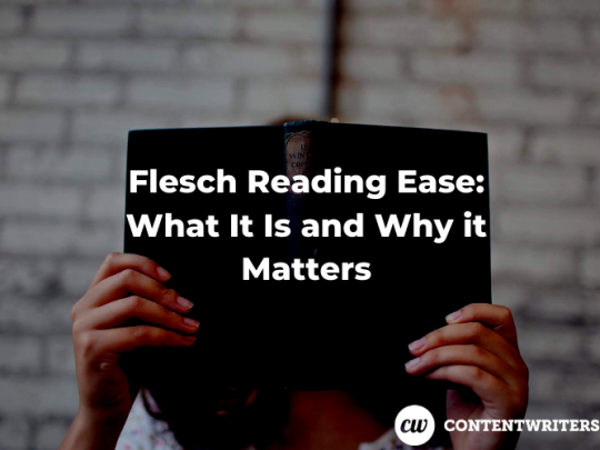 Flesch Reading Ease What It Is and Why it Matters