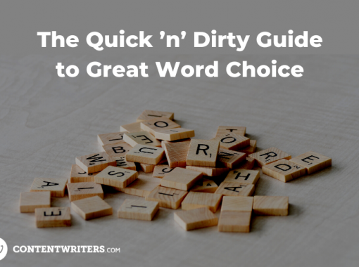 The Quick 'n' Dirty Guide to Great Word Choice 1