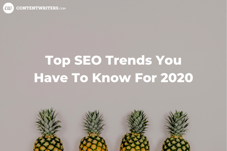 Top SEO Trends You Have To Know For 2020 1