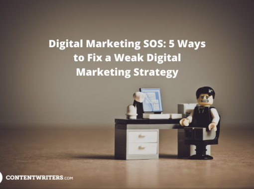 Digital Marketing SOS 5 Ways to Fix a Weak Digital Marketing Strategy 2