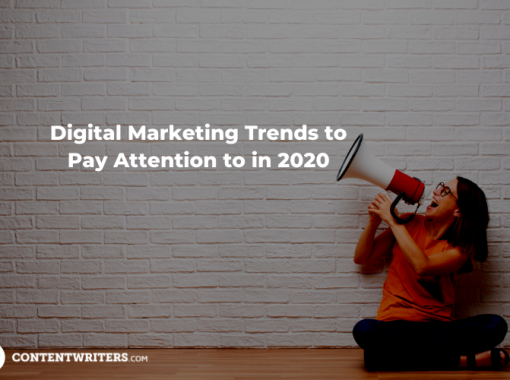 Digital Marketing Trends to Pay Attention to in 2020