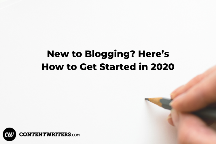 New to Blogging Here's How to Get Started in 2020