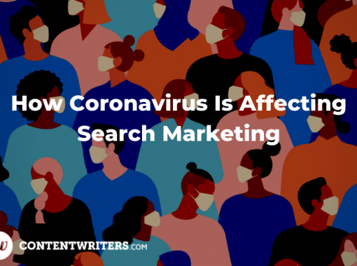 How Coronavirus Is Affecting Search Marketing