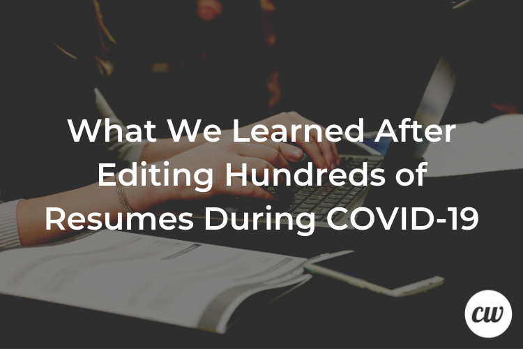 What We Learned After Editing Hundreds of Resumes During COVID 19 1