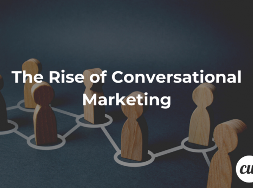 The Rise of Conversational Marketing