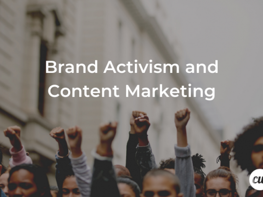 Brand Activism and Content Marketing