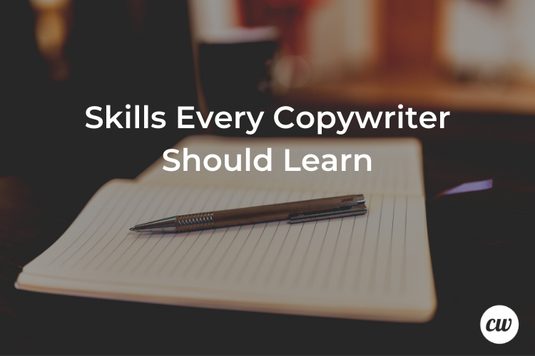 Skills Every Copywriter Should Learn
