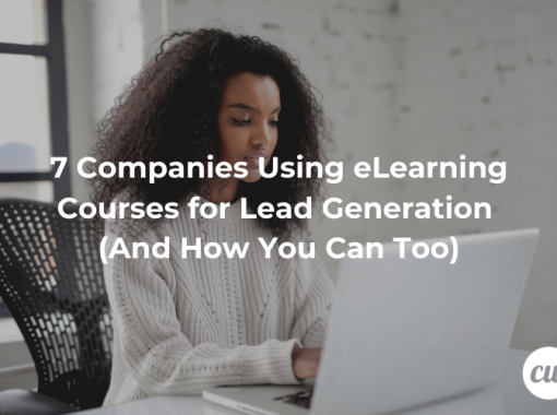 7 Companies Using eLearning Courses for Lead Generation And How You Can Too