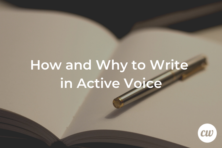 How and Why to Write in Active Voice