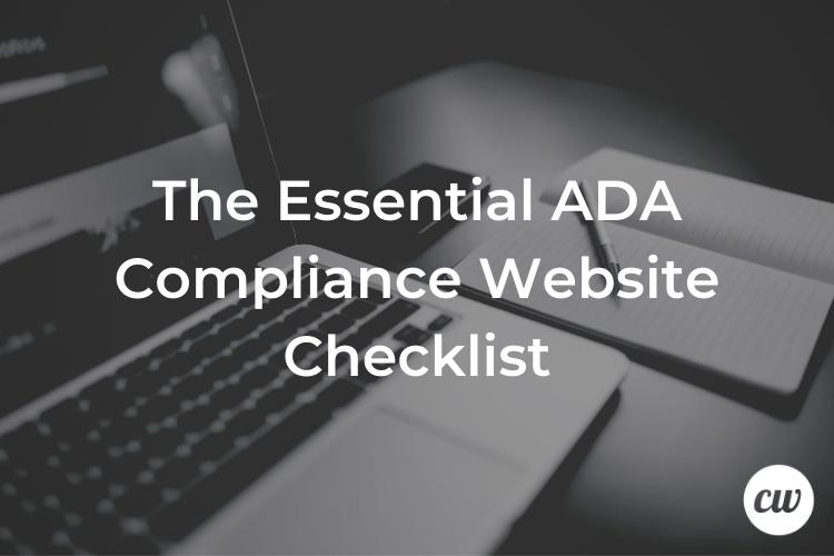 The Essential ADA Compliance Website Checklist