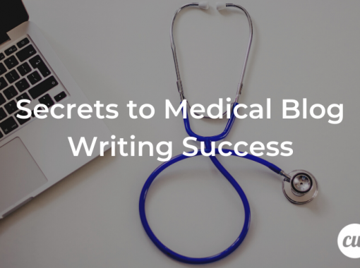 Secrets to Medical Blog Writing Success