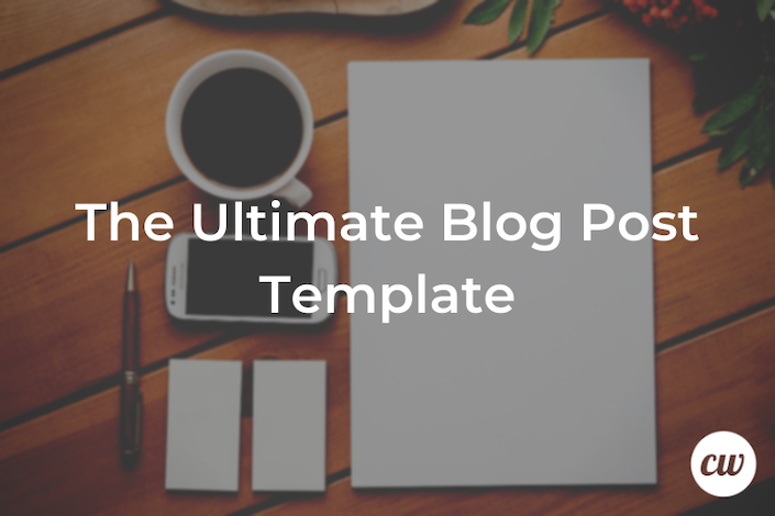 The Ultimate Blog Post Template