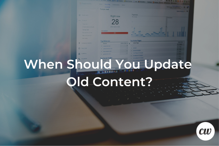 When Should You Update Old Content