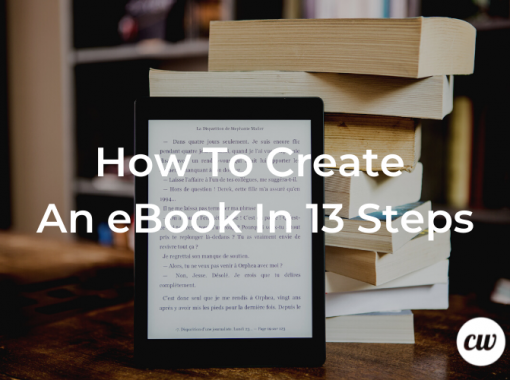 How To Create An eBook In 13 Steps