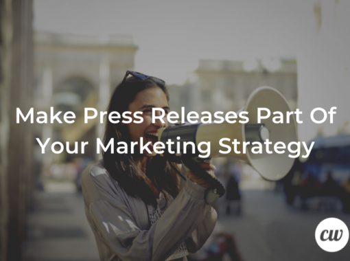 Make Press Releases Part Of Your Marketing Strategy