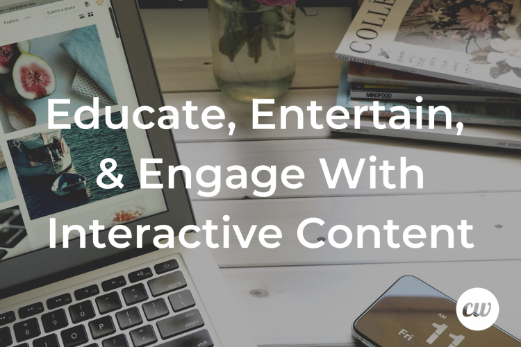 Educate Entertain Engage With Interactive Content 1