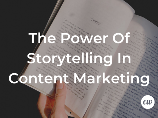 The Power of Storytelling in Content Marketing